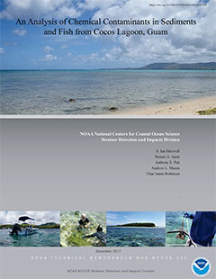 An Analysis of Chemical Contaminants in Sediments and Fish from Cocos Lagoon, Guam - Cover