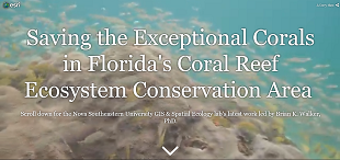 Nova Southeastern University's story map on the GIS and Spatial Ecology lab's work in Florida's Coral Reef Ecosystem Conservation Area.
