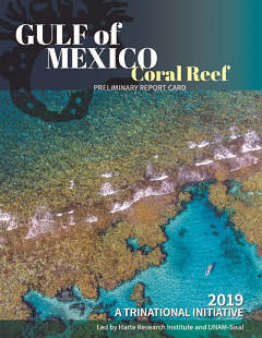 Gulf of Mexico Coral Reef Report Card