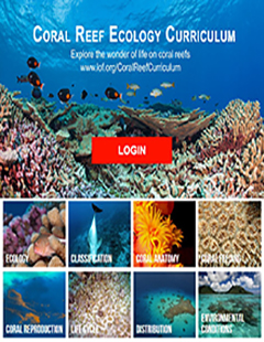 Living Oceans Foundation - Coral Reef Ecology Curriculum cover image. Photos of various corals and reef fish.
