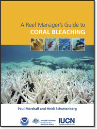 Cover of the Reef Managers Guide to Coral Bleaching