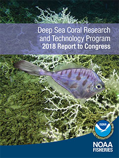 Deep Sea Coral Research and Technology Program 2018 Report to Congress - Cover