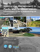 Stormwater management in Pacific and Caribbean Islands: A practitioner's guide to implementing LID