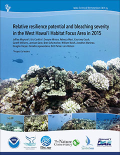 Relative resilience potential and bleaching severity in the West Hawaii Habitat Focus Area in 2015