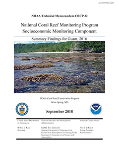 National Coral Reef Monitoring Program Socioeconomic Monitoring Component: Summary Findings for Guam, 2016 - Cover
