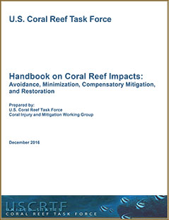 Cover- Coral Reef Impacts: Avoidance, Minimization, Compensatory Mitigation and Restoration.